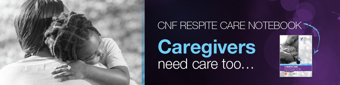Respite Care Notebook - Child Neurology Foundation