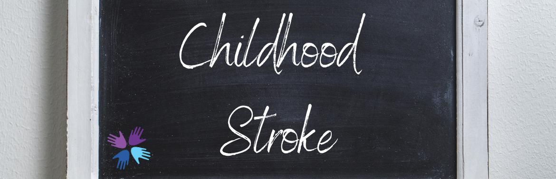 Childhood Stroke header image.